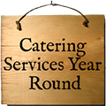 catering services year round